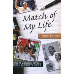 Match Of My Life: The Ashes