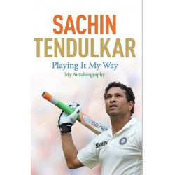 Playing It My Way Sachin Tendulkar