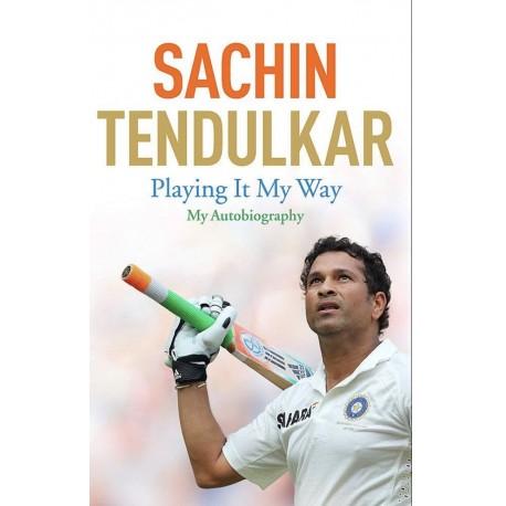 Playing It My Way Sachin Tendulkar