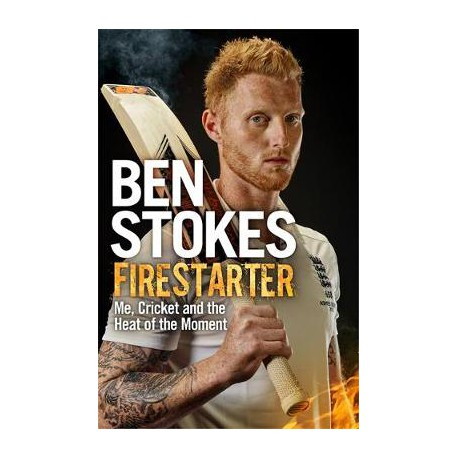 Firestarter: Me, Cricket and the Heat of the Moment (Paperback)