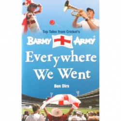 Barmy Army: Everywhere We Went