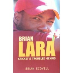 Brian Lara: Cricket's Troubled Genius