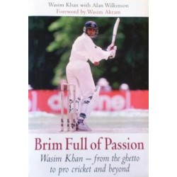 Wasim Khan: Brim Full of Passion
