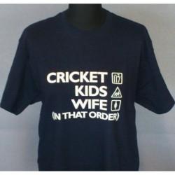 Cricket, Kids, Wife T Shirt